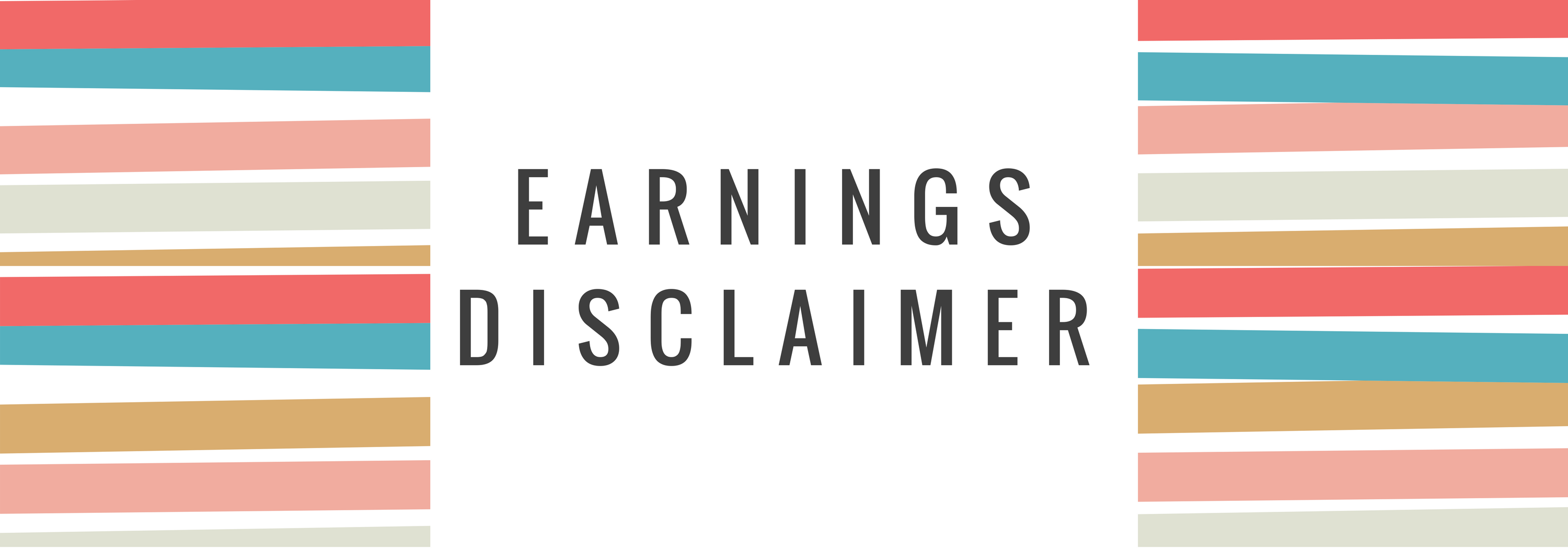 Earnings Disclaimer >> Earnings Disclaimer Mommy S Home Office